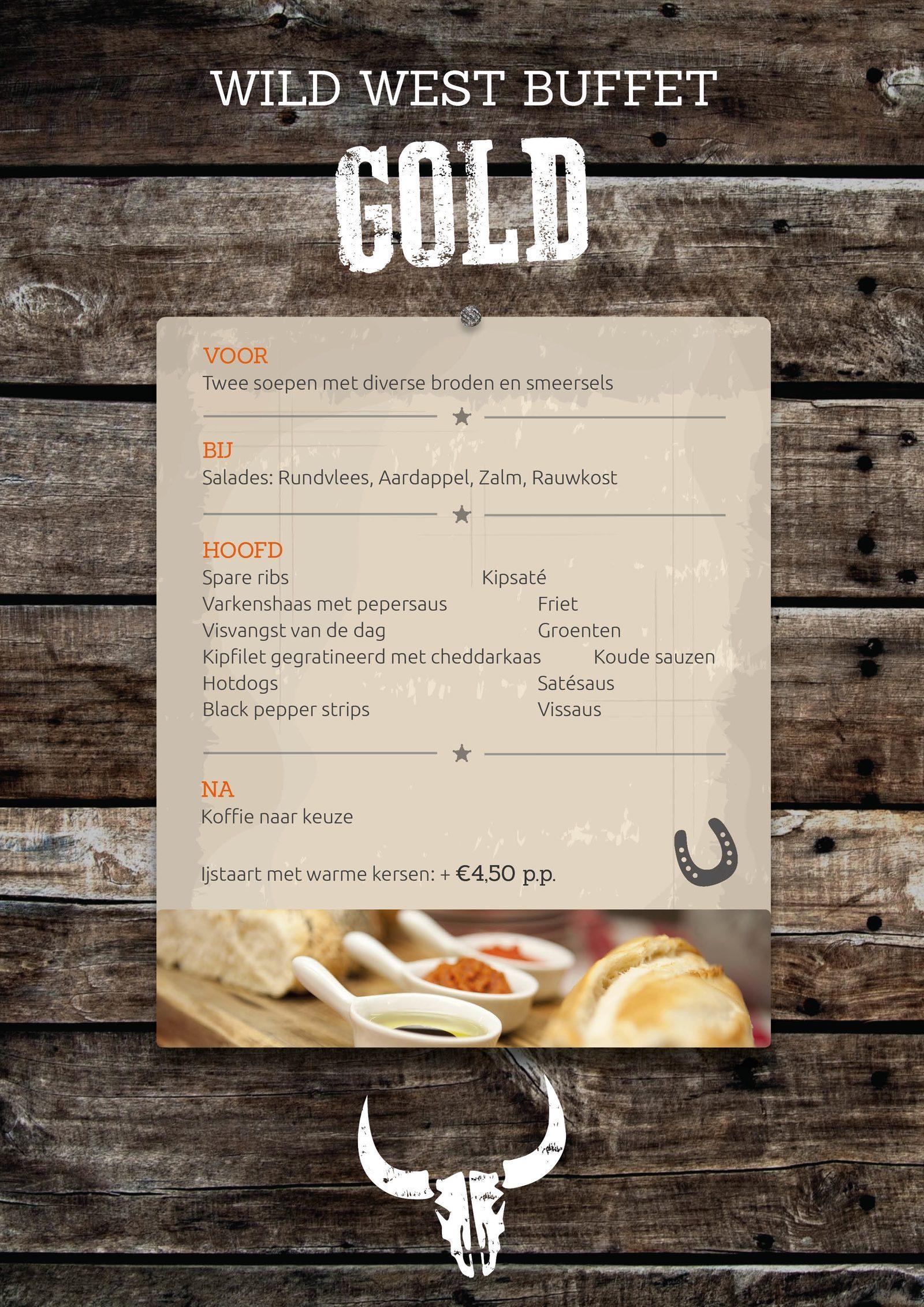 Het WIld West Gold arrangement bij De Boshoek!